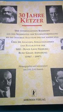 Bild: Die Ketzerbriefe - Ein Verlagsobjekt des umstrittenen Ahriman-Verlages : Zwischen Reich und RAF...